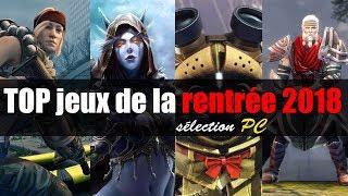 Top 10 des jeux PC de la rentrée 2018