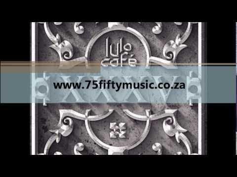 Believe - Lulo Cafe ft Dj Thakzin