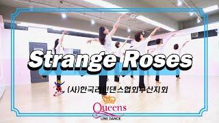 Strange Roses - Line Dance(Intermediate/Kim Ray) Demo&Count