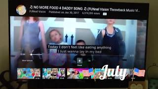 🎵 NO MORE FOOD 4 DADDY SONG🎵 (FUNnel Vision Throwback Music Video)
