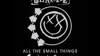 Blink 182 - All The Small Things (Sharkoffs Remix) FREE DOWNLOAD