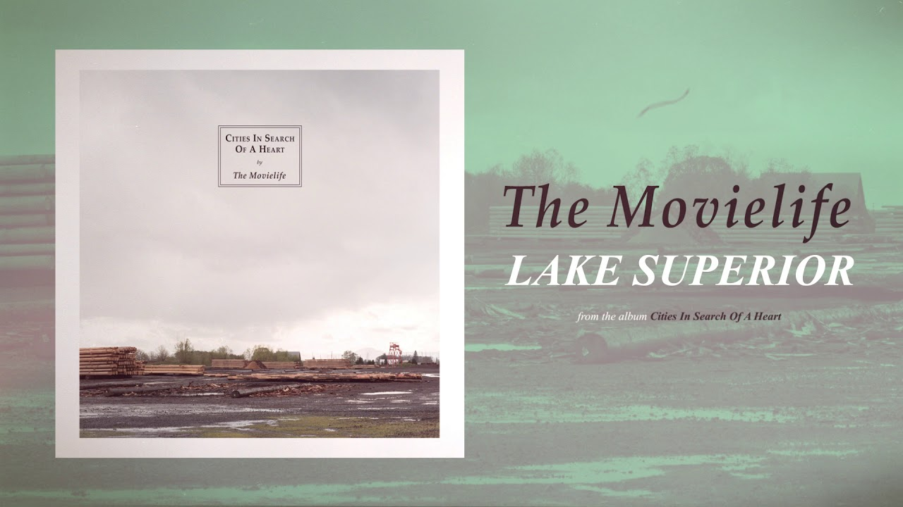 The Movielife - Lake Superior - YouTube