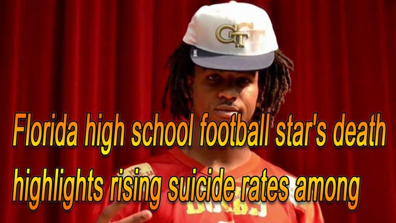 Florida high school football star's death highlights rising suicide ...
