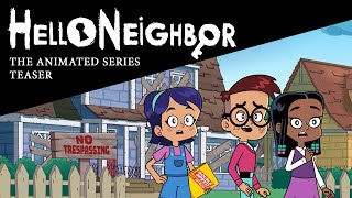 Hello Neighbor: Animated Series Teaser  What Happens After Act 1