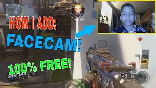 How I Add A Facecam To My Videos! (Free 2017)