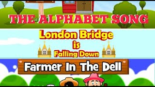 The Alphabet Song | London Bridge is Falling Down | Farmer in the Dell