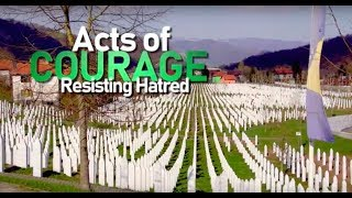 Acts of Courage: Resisting Hate