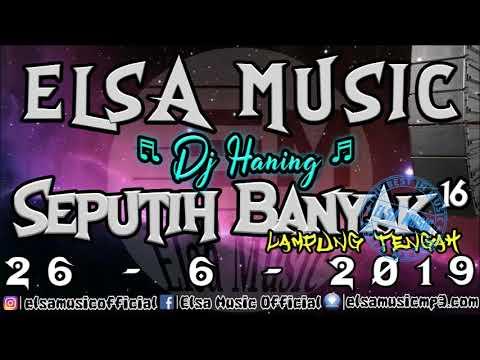 🔴 DJ HANING ELSA MUSIC SEPUTIH BANYAK 16 LAMPUNG TENGAH