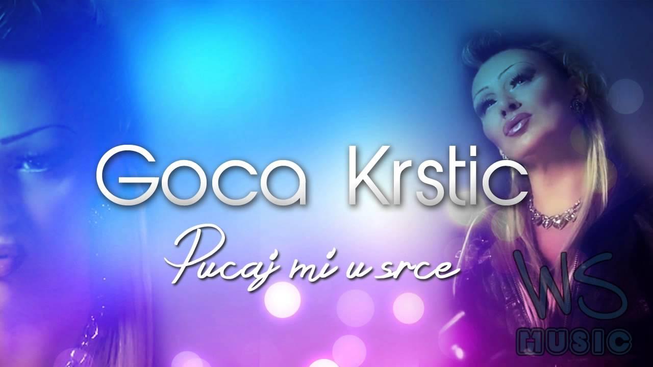 Goca Krstic - Pucaj mi u srce (2013/14)