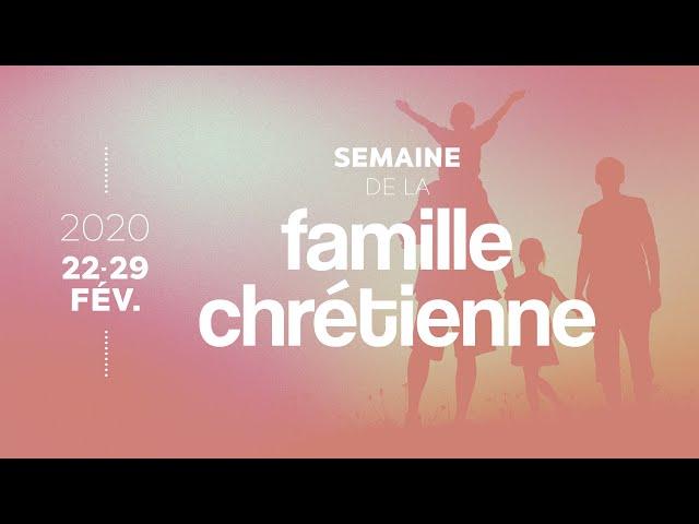 Invitation - Semaine de la famille chrétienne 2020