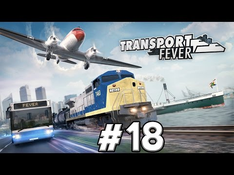 Transport Fever Gameplay PC - PART #18 - Beauty In Coal Roads!