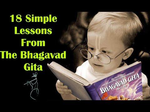 Bhagavad Gita | 18 Simple Life Changing  lesson |