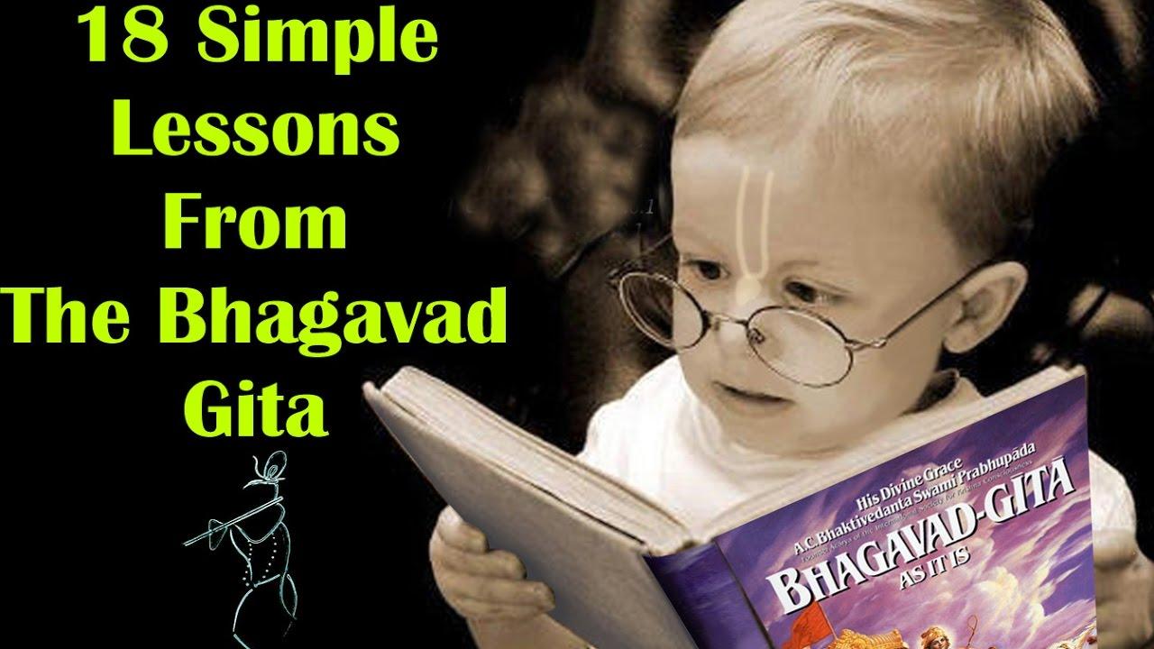 Bhagavad Gita 18 Simple Life Changing Lesson