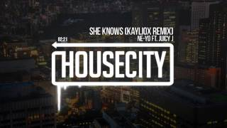 Ne-Yo Ft. Juicy J - She Knows (Kayliox Remix)
