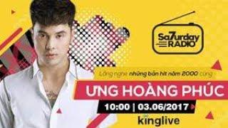 Tôi Không Tin - Ưng Hoàng Phúc [LIVE] - Saturday Radio   KingLive