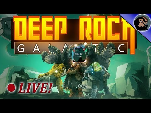 Deep Rock Galactic!  We came to mine ores and chew bubblegum!