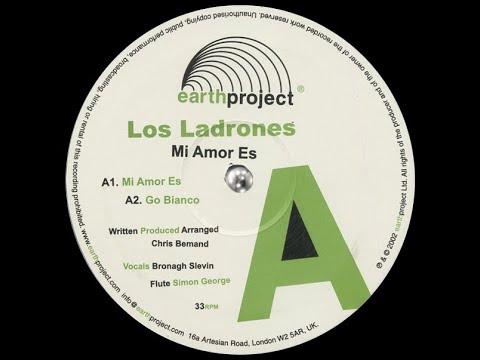 Los Ladrones - Go Bianco [Earth Project]