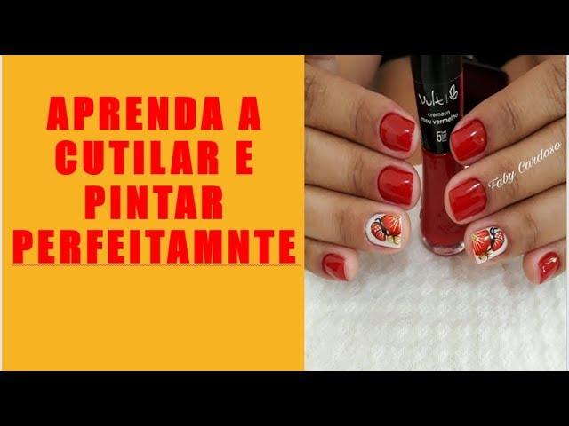 COMO FAZER CUTICULAS PERFEITAS DE MANEIRA PRÁTICA [SEM SE MACHUCAR] #CUTICULASPERFEITAS #MANICURES