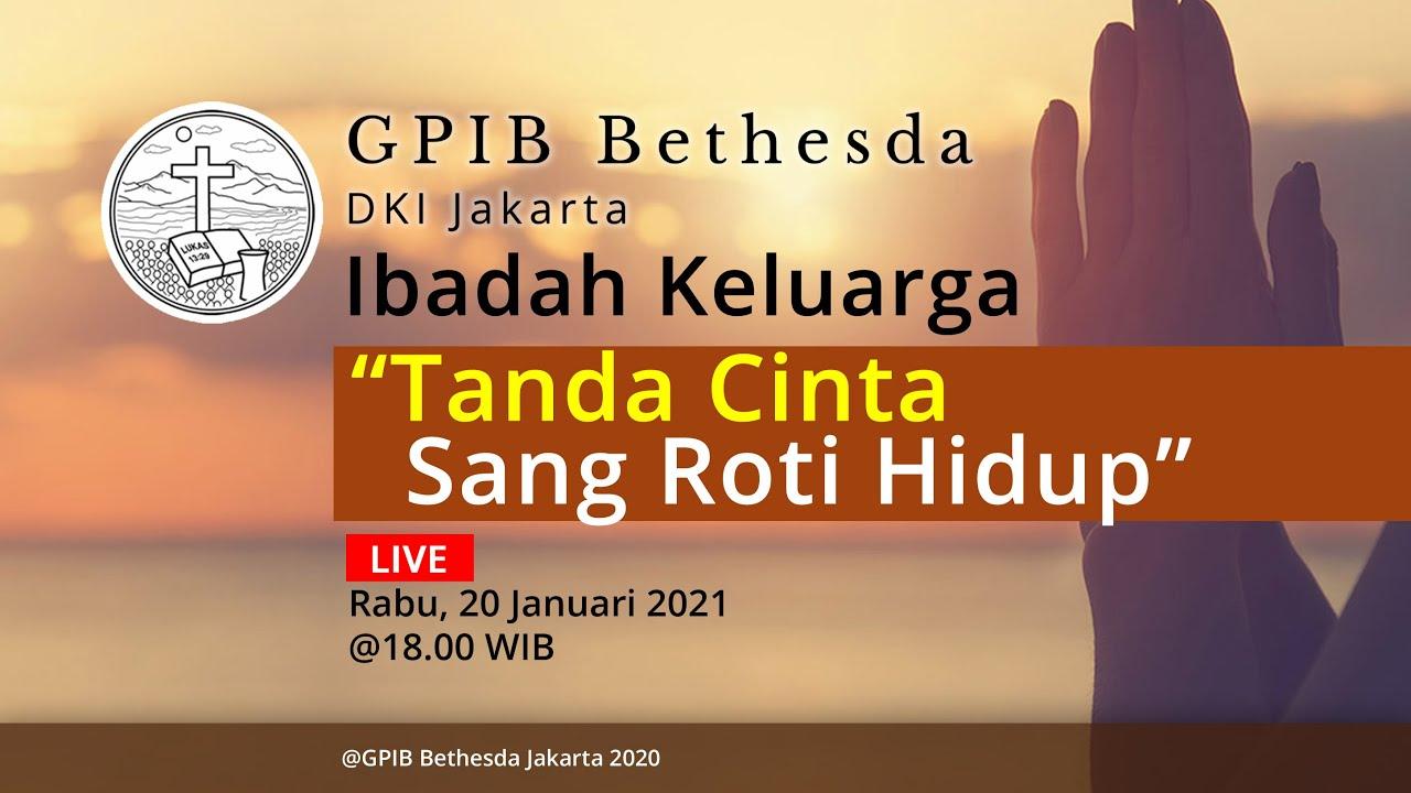 Ibadah Keluarga GPIB Bethesda (20 Januari 2021)