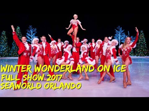 Winter Wonderland On Ice FULL SHOW 2017 SeaWorld Orlando Christmas Ice Skating Show