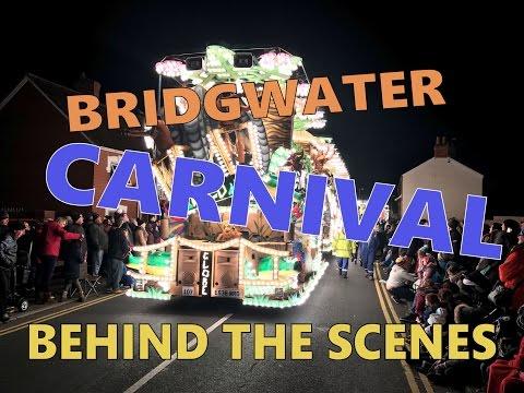 Bridgwater Carnival 2016 - Behind The Scenes