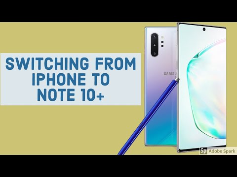 iPhone Switching to Samsung Galaxy Note 10 Questions