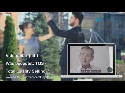 Was bedeutet TQS Total Quality Selling - Deutsche Vertriebsberatung - Ulrich Dietze