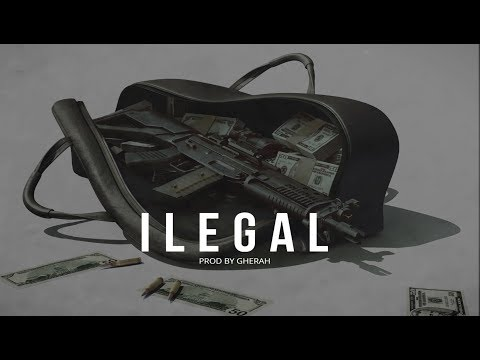 Trap Beat  ILEGAL  Instrumental Trap Mafia Beat    Trap malainteo Type Beat   Prod  Gherah