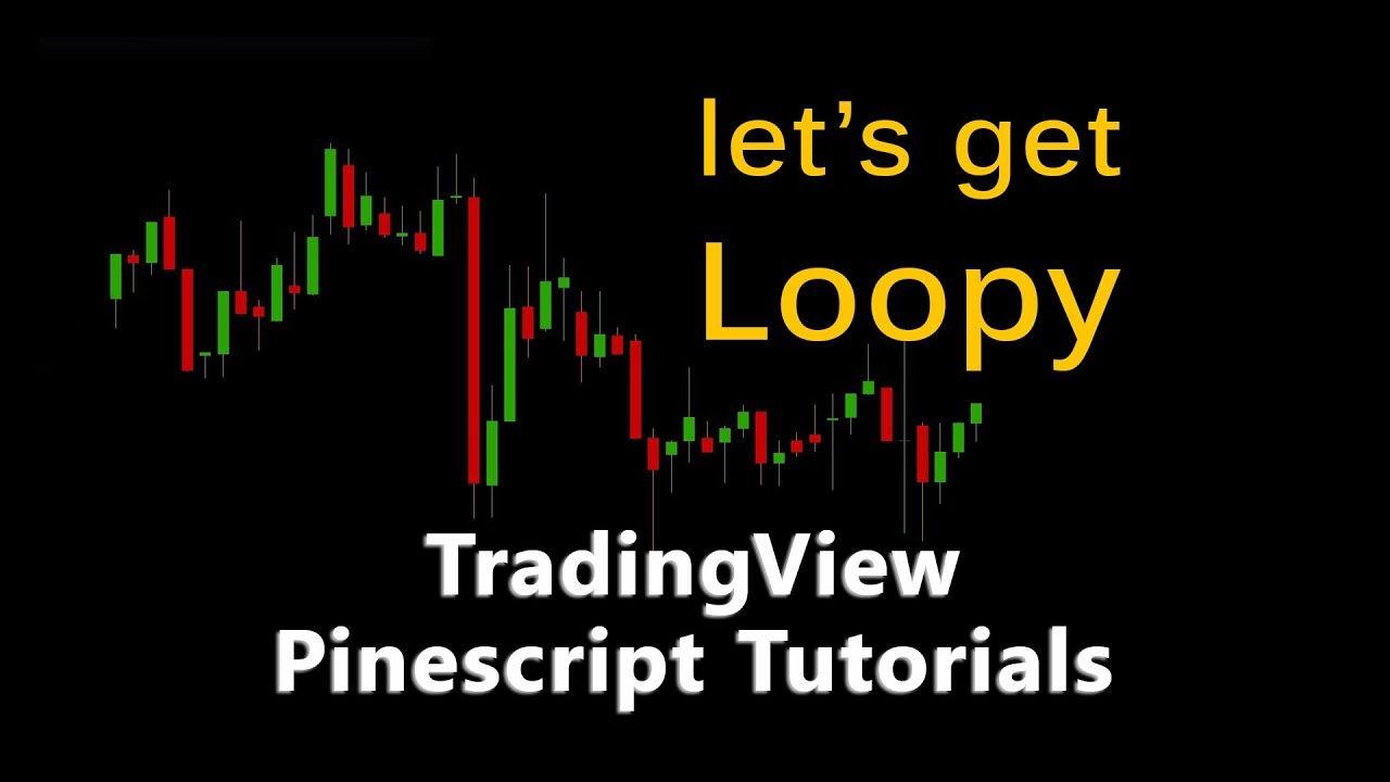 Trading View Pinescript Tutorial: 10 (For Loops)