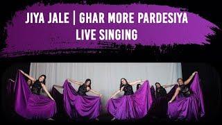 Jiya Jale   Ghar More Pardesiya   Live Singing