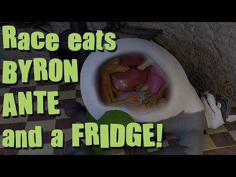 Race eats Byron, Ante, and a fridge!