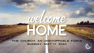 Welcome Home Series / The Church: An Unstoppable Force