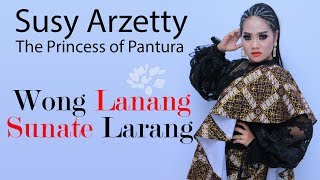 Download lagu Wong Lanang Sunate Larang - Susy Arzetty | Official Video Lirik