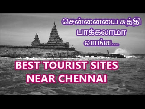 Best Tourism location near Chennai with proper Distances
