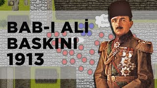 Bab-ı Ali Baskını (1913) || DFT Tarih || 2D Yeni Format