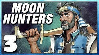 Moon Hunters Part 3 - Did I Win...? - Lets Play Moonhunters PC Gameplay