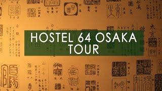 Hostel 64 Osaka Tour with Joyc…