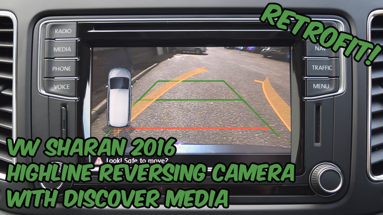 VW Sharan (7N0) Highline Reversing Camera Retrofit