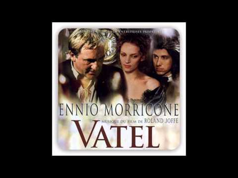 Ennio Morricone: Vatel (Théme de Vatel)