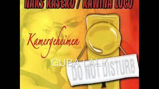 Naks Kaseko Loco - Guba Laly