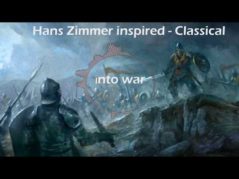 Into War- Epic classical music (inspired by Hans Zimmer)