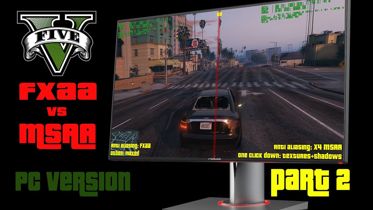 gta v pc anti aliasing 1440p comparision fxaa vs msaa part 2 youtube. Black Bedroom Furniture Sets. Home Design Ideas