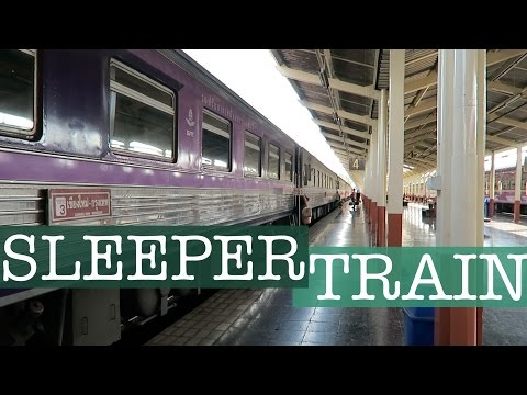 SLEEPER TRAIN TO BANGKOK // Thailand