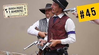 #45 Najsłynniejsza strzelanina na Dzikim Zachodzie