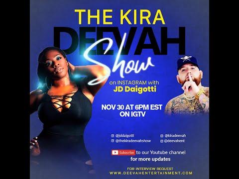 The Kira Deevah Show | JD Diagotti