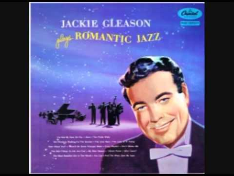 Jackie Gleason & His Orchestra - My Blue Heaven