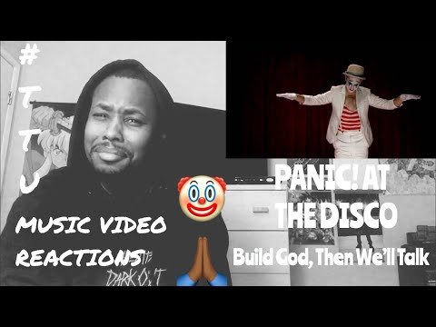 MUSIC VIDEO REACTION // Panic! At the Disco - Build God Then We'll Talk