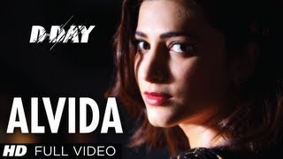 Alvida D-Day Full Video Song | Arjun Rampal, Shruti Hassan, Rishi kapoor
