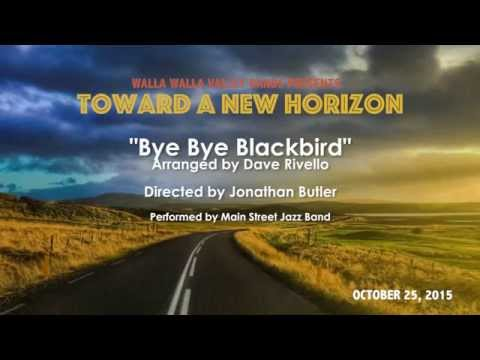 Bye Bye Blackbird Arranged by Dave Rivello