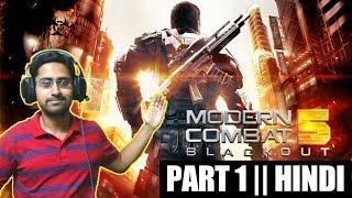 Modern Combat 5 (PC) Walkthrough #1 || Hindi Gameplay